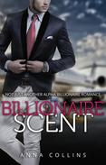 Billionaire Romance: Billionaire Scent Preview