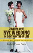 Creating Your New York City Wedding in Eight Months or Less