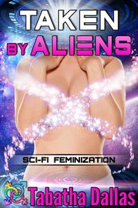 Taken By Aliens