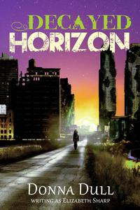 Decayed Horizon