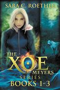 The Xoe Meyers Trilogy
