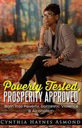 Poverty Tested, Prosperity Approved