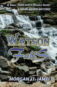 Watson Falls - A Small Town with a Deadly Secret