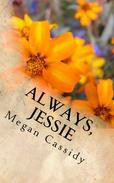Always, Jessie