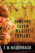 Someone Saved My Life Tonight - A Justice Security Short Story