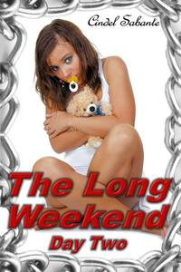 The Long Weekend- Day Two