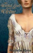 The Wicked Lord Steals Her Virtue: A Regency Erotica