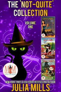 'Not-Quite' Love Story Series: Magic and Mayhem Universe