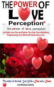 The Power of Love Perception