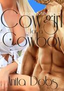 Cowgirl for a Cowboy (Cowboy & bbw Virgin Milkmaid)