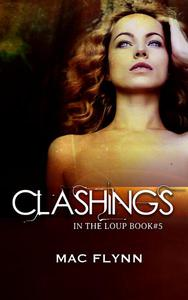 Clashings (In the Loup #5)