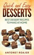 Quick and Easy Desserts: Best Dessert Recipes to Make at Home