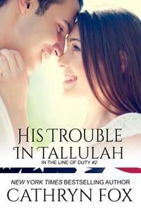 His Trouble in Tallulah