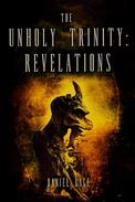The Unholy Trinity - Revelations