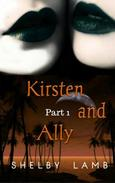 Kirsten and Ally (Part 1)