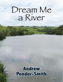 Dream Me a River