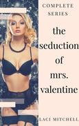 The Seduction of Mrs. Valentine: Complete Series