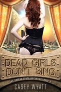 Dead Girls Don't Sing