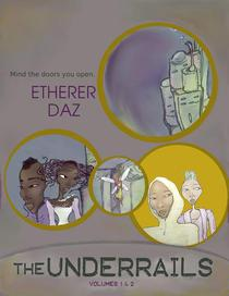 The Underrails Vol. 1 and 2
