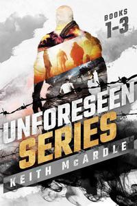 The Unforeseen Series: Books 1 - 3 (Boxset)