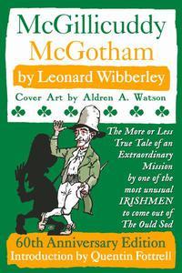 McGillicuddy McGotham: Special 60th Anniversary Edition