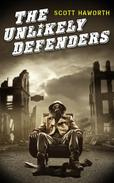 The Unlikely Defenders