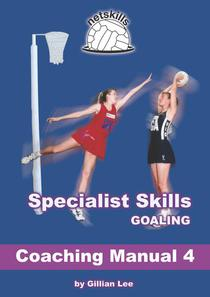 Specialist Skills Goaling - Coaching Manual 4