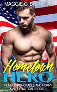 Hometown Hero: Humble, Honorable and Horny, Book 3