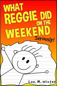 What Reggie Did on the Weekend