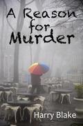 A Reason For Murder
