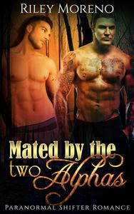 Mated By The 2 Alphas