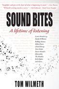 Sound Bites: A Lifetime of Listening