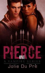 Pierce: A Vampire Series: Novella 1