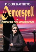 Demonspell, or Curse of the Everlasting Relatives