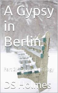 A Gypsy in Berlin