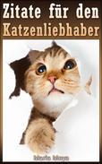 Zitate für den Katzenliebhaber