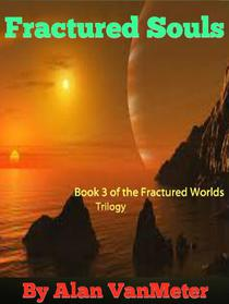 Fractured Souls  (Book 3 of the Fractured Worlds trilogy)