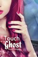 The Touch of the Ghost