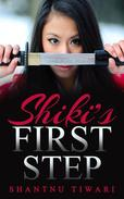 Shiki's First Step