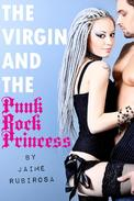 The Virgin and the Punk Rock Princess