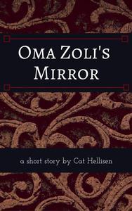 Oma Zoli's Mirror