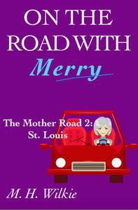 The Mother Road, Part 2: St. Louis