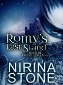 Romy's Last Stand [Book III of the 2250 Saga]