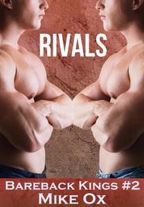 Bareback Kings #2: Rivals (Reluctant Gay BDSM Sex Slave)