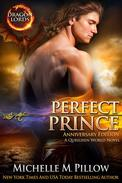 Perfect Prince: A Qurilixen World Novel (Dragon Lords Anniversary Edition)
