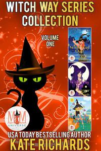 Witch Way Series Collection: Magic and Mayhem Universe