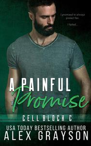 A Painful Promise (CELL BLOCK C, BOOK 5)