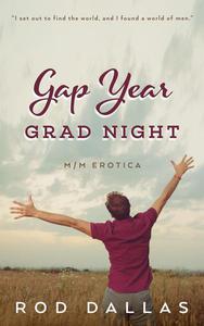 Gap Year: Grad Night