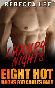 Luxury Nights: Eight Hot Books for Adults Only