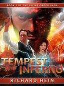 Tempest and Inferno